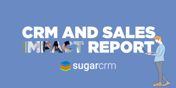 Download the CRM and Sales impact report