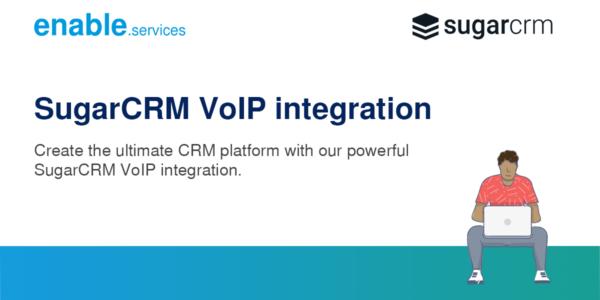 SugarCRM VoIP integration