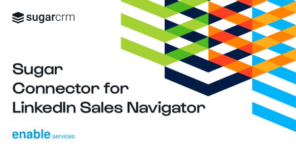 Sugar Connector for LinkedIn Sales Navigator
